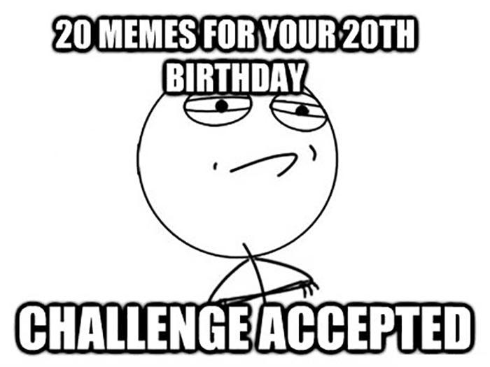 20th birthday meme challenge