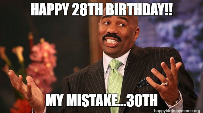 30th birthday meme funny steve harvey