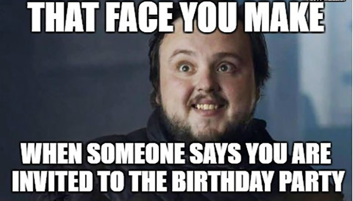 That-face-you-make-when-she-says-happy-birthday