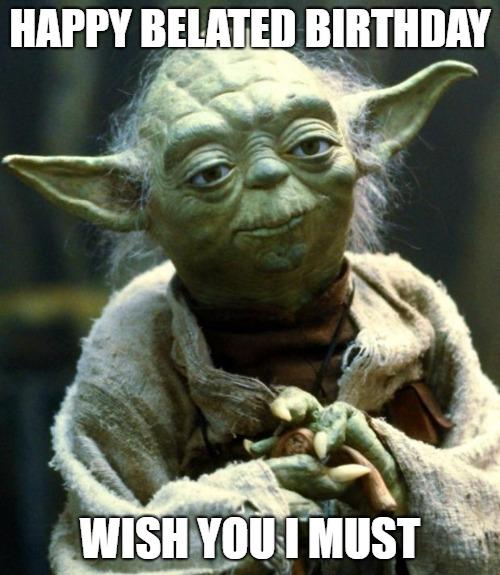 belated birthday funny star wars