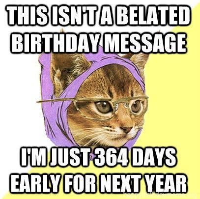 Luxury Happy Belated Birthday Meme happy belated birthday meme f