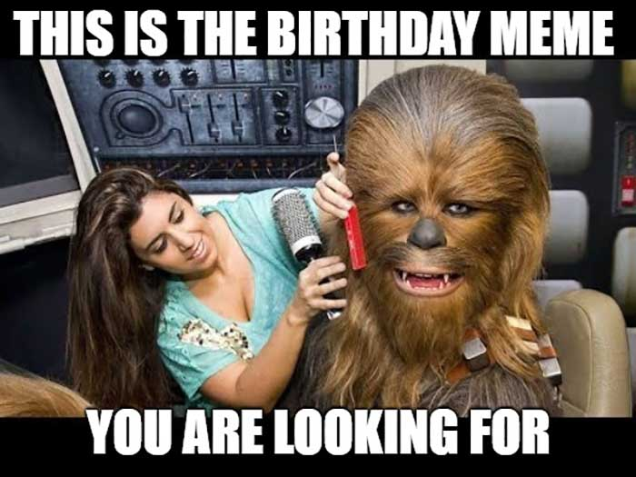 birthday star wars meme this is the birthday meme you are looking for