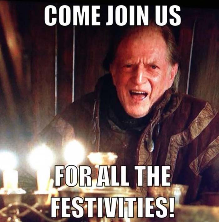 come-join-us-for-all-the-festivities-game-of-thrones-birthday-meme