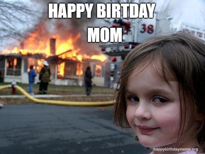 disaster daughter birthday meme mom
