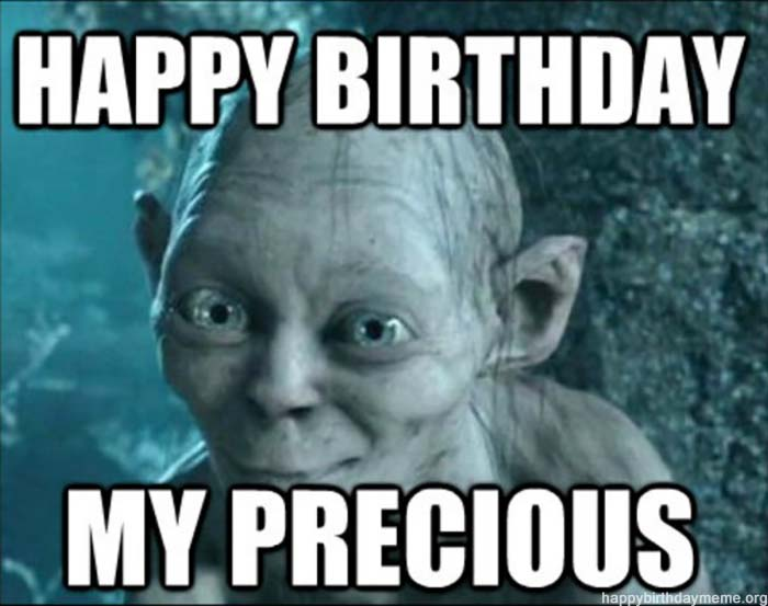 funnt-birthday-memes lord of ring precious
