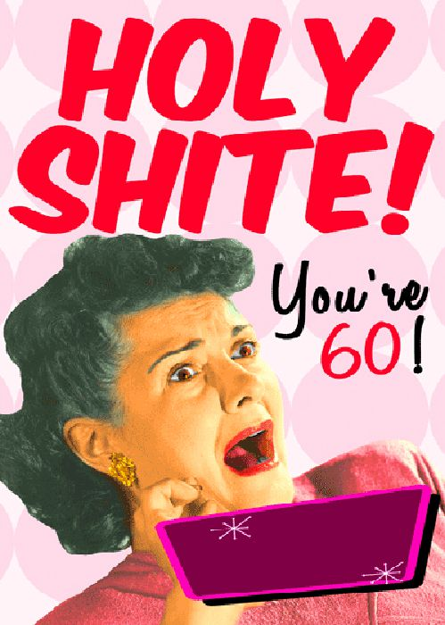 funny 60th birthday meme for her