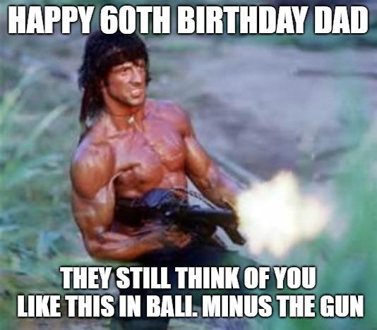 funny dad 60th birthday meme