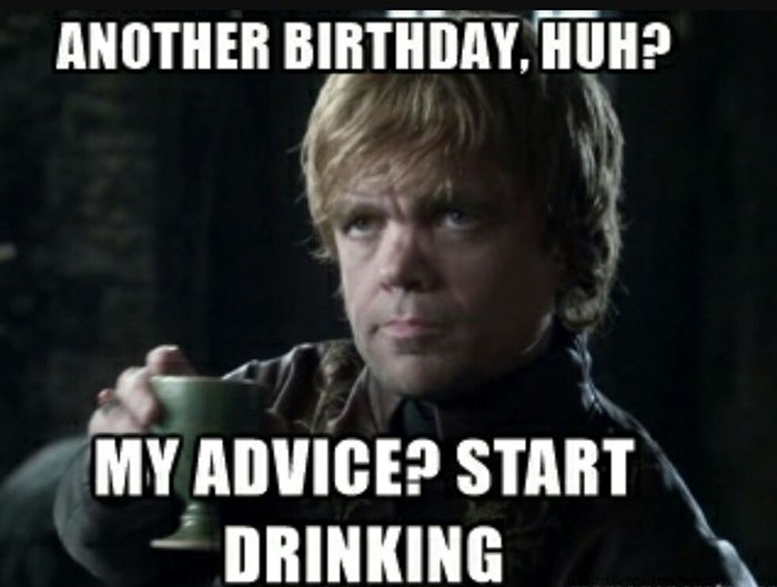 funny game of thrones birthday memes Tyrion Lannister