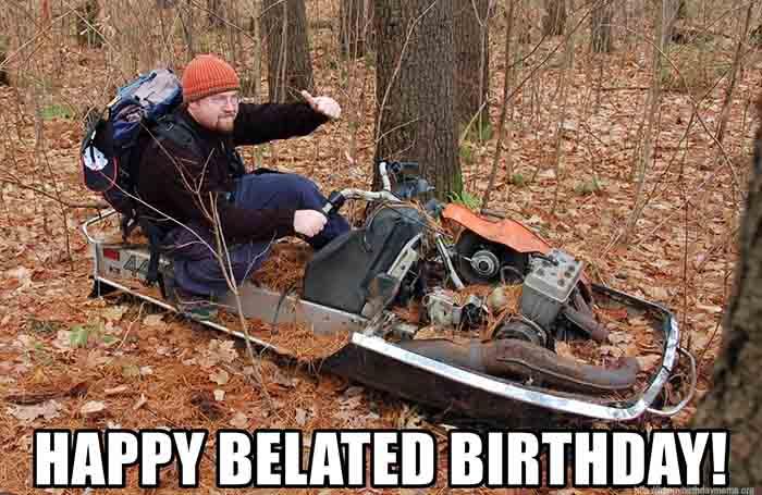 funny happy belated birthday