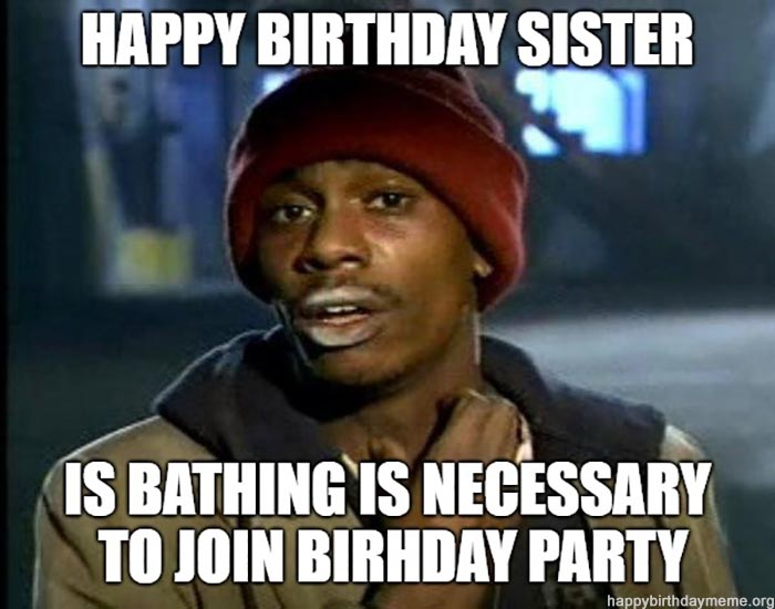 funny happy birthday sister meme dave chapelle