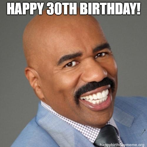 happy 30th birthday meme funny