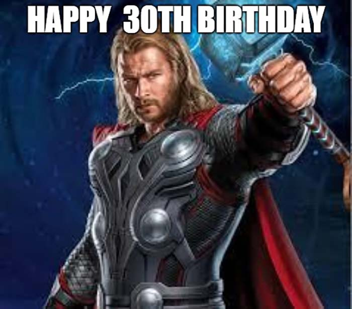happy 30th birthday meme thor