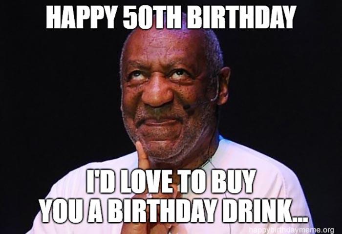 happy 50 birthday meme funny Bill Cosby