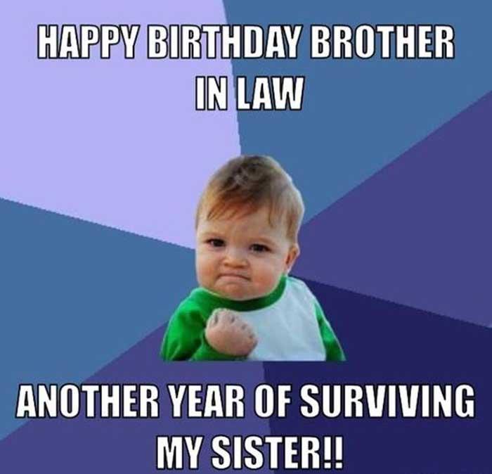 happy-birthappy birthday-brother-in-law-meme-