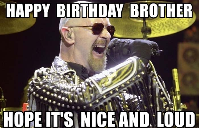 happy-birthday-brother-hope-its-nice-and-loud
