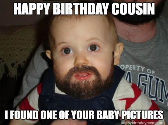 happy birthday cousin meme funny baby picture