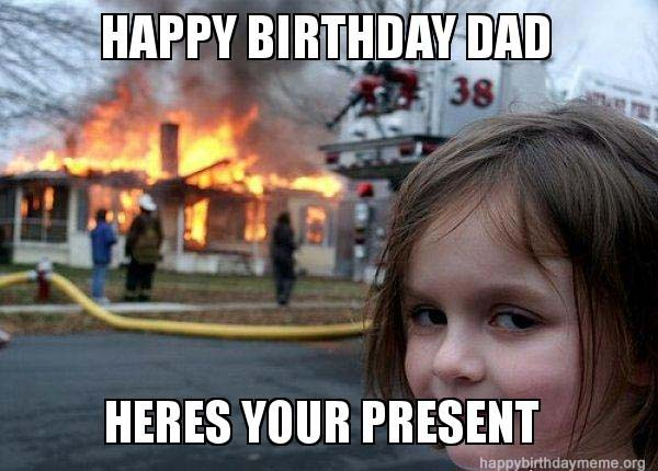happy birthday dad meme from daughter