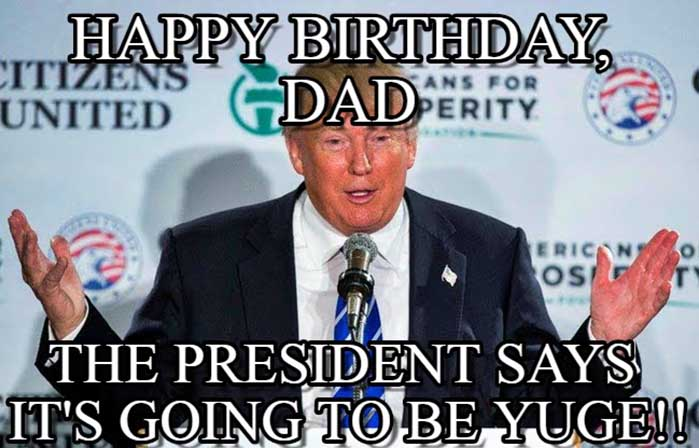 happy birthday dad meme funny