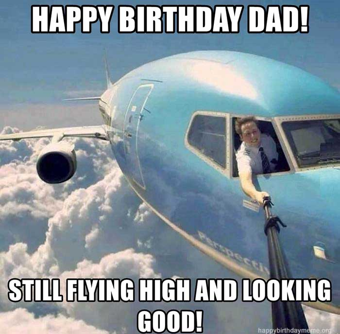happy-birthday-dad-still-flying-high-and-looking-good