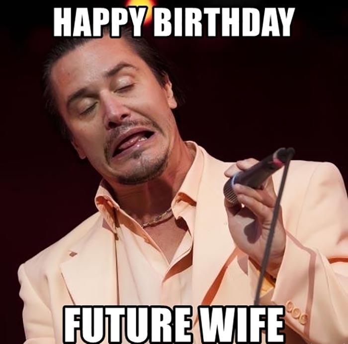 happy-birthday-future-wife meme