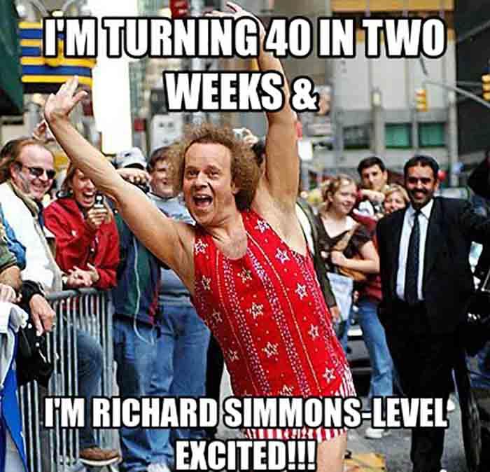 happy birthday meme 40th richards simmons