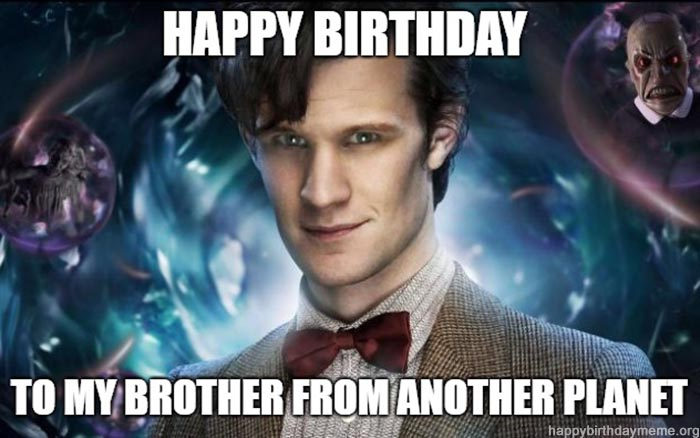 happy birthday meme brother doctor who