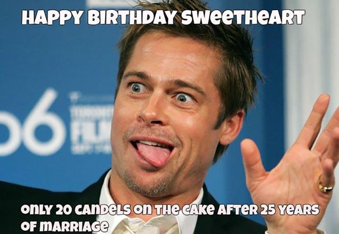 happy birthday meme for wife Brad Pitt