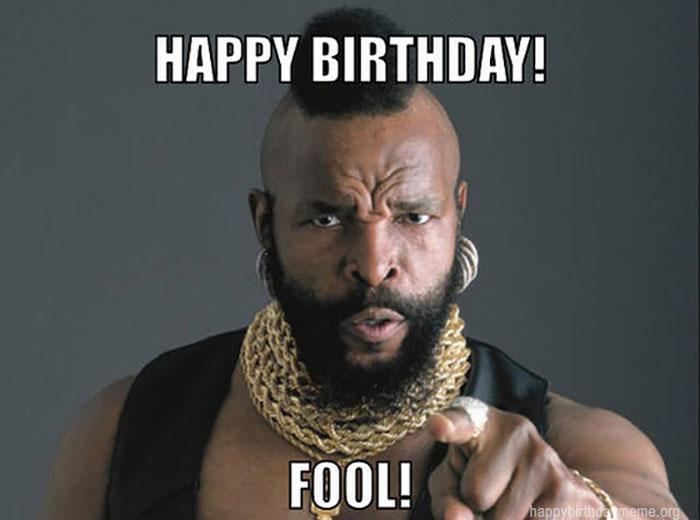 happy birthday meme funny baracus
