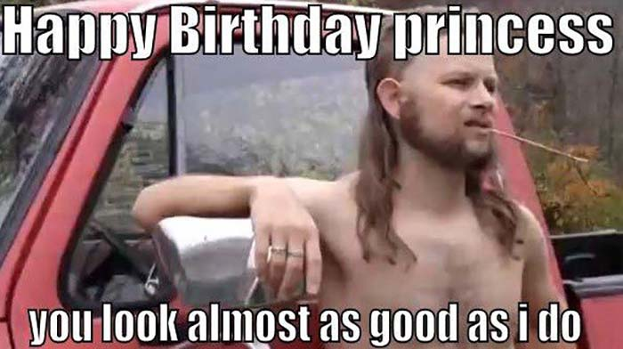 happy-birthday-princess-you-look-almost-as-good-as-i-do-sister-meme