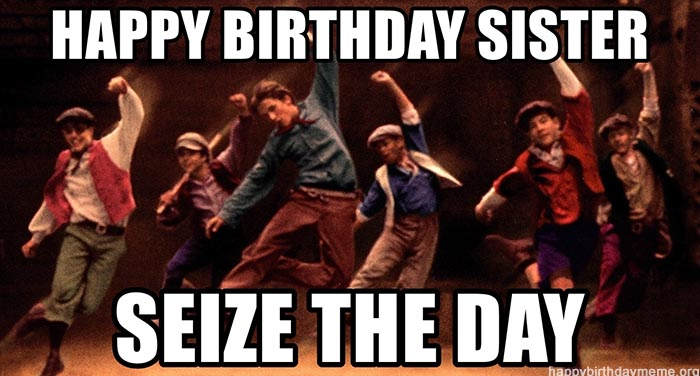 happy-birthday-sister-seize-the-day