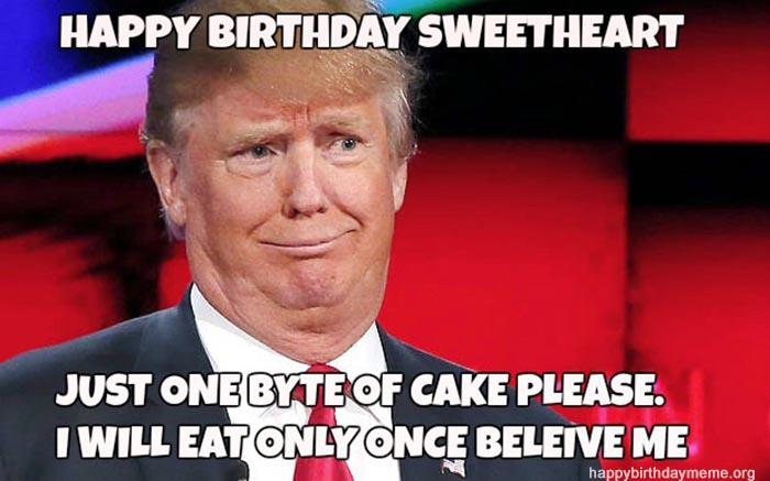 happy birthday sweethart trump birthday meme