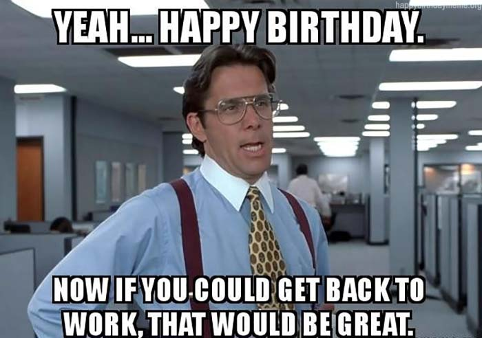 101 Funniest Happy Birthday Meme Birthday Meme