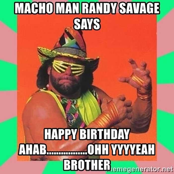 macho-man-randy-savage-says-happy-birthday-ahabohh-yyyyeah-brother