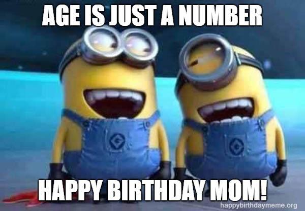 minions meme birthday mom