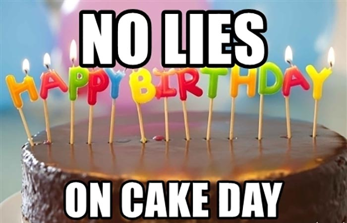 no-lies-on-cake-day