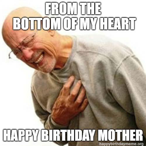 old man meme birthday mother