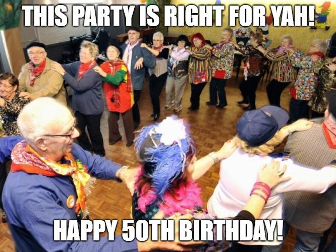 turning 50 meme old people