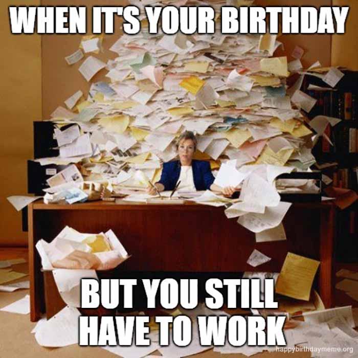 when it's your birthday meme