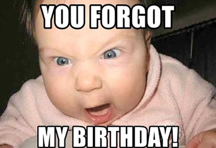 you-forgot-my-birthday meme baby angry
