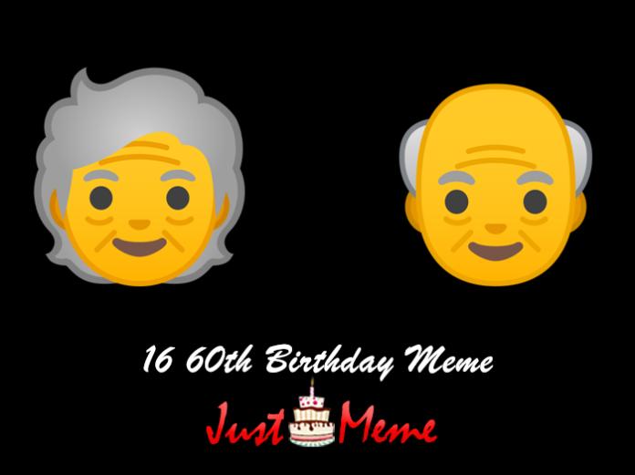 16 60th Birthday Meme