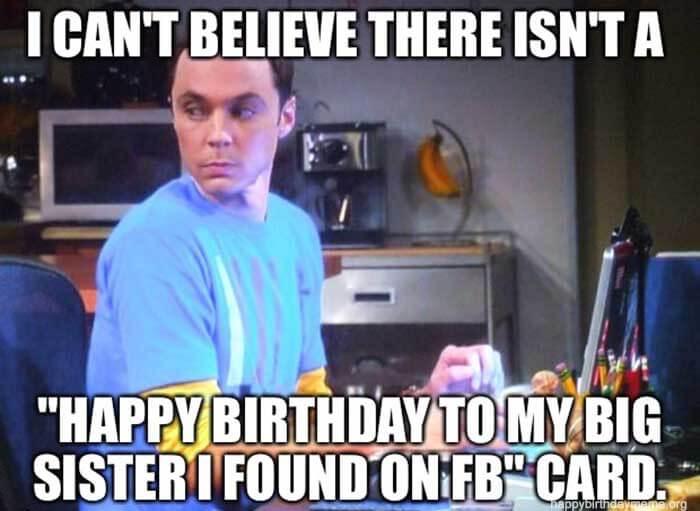 happy birthday sister memes big bang theory Sheldon Cooper
