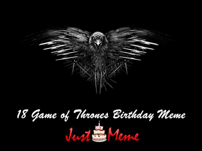 18 Game of Thrones Birthday Memes