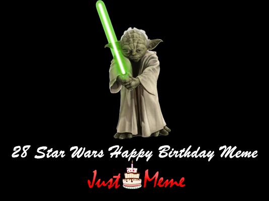 28 Star Wars Happy Birthday Meme