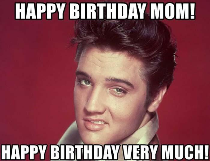 elvis birthday memes  mom