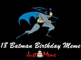 18 Awesome Batman Birthday Meme