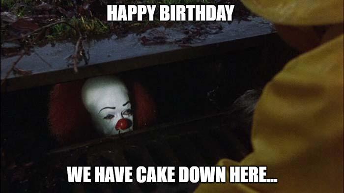 happy birthday we have cake down here...