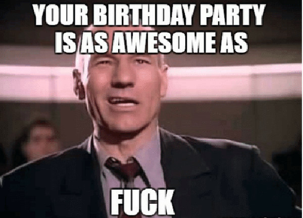 your-birthday-party-isasawesome-as-fuck