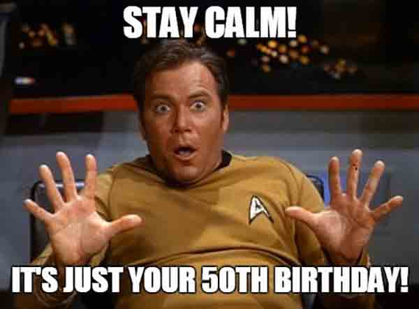 50th birthday memes for men