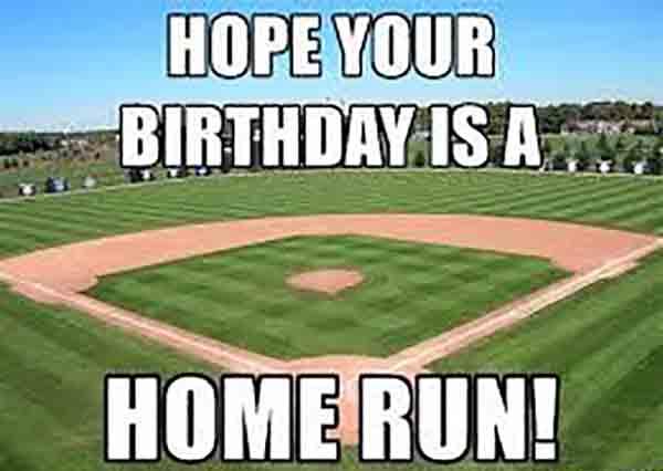baseball birthday memes for men
