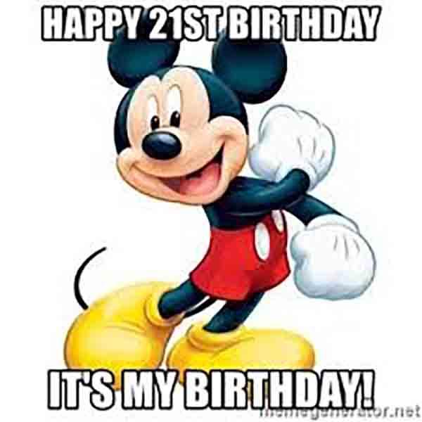 21st birthday mickey meme